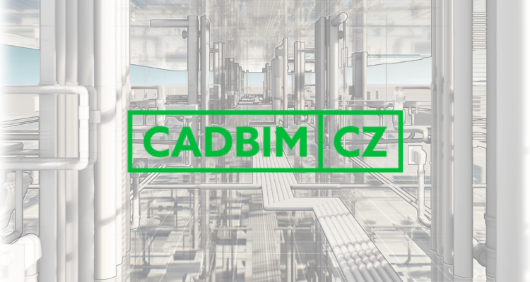 CADBIM.CZ – Nový portál o BIM technologiích